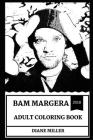 Bam Margera Adult Coloring Book: Legendary Skateboarder and Jackass Mastermind, Great Comedian and Millennial Icon Inspired Adult Coloring Book Cover Image
