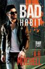 Bad Habit (Bad in Baltimore #6) Cover Image