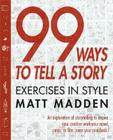 99 Ways to Tell a Story: Exercises in Style Cover Image