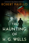 The Haunting of H. G. Wells Cover Image