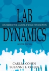 Lab Dynamics: Management and Leadership Skills for Scientists Cover Image