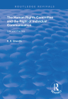 The Human Rights Committee and the Right of Individual Communication: Law and Practice (Routledge Revivals) Cover Image