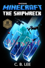 Minecraft: The Shipwreck: An Official Minecraft Novel Cover Image