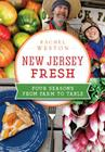 New Jersey Fresh: Four Seasons from Farm to Table (American Palate) Cover Image