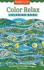 Color Relax Coloring Book: Perfectly Portable Pages (On-The-Go Coloring Book #16) Cover Image
