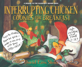 Interrupting Chicken: Cookies for Breakfast Cover Image