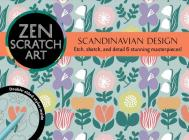 Zen Scratch Art: Scandinavian Design Cover Image
