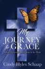 My Journey to Grace: What I Learned about Jesus in the Dark Cover Image