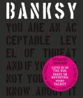 Banksy You Are an Acceptable Level of Threat and If You Were Not You Would Know about It Cover Image