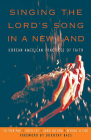 Singing the Lord's Song in a New Land: Korean American Practices of Faith Cover Image