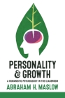 Personality and Growth: A Humanistic Psychologist in the Classroom Cover Image