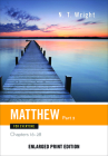 Matthew for Everyone, Part 2: Chapters 16-28 (New Testament for Everyone) Cover Image