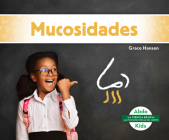 Mucosidades (Boogers and Snot) Cover Image
