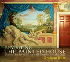 Revisiting the Painted House: More Than 100 New Designs for Mural and Trompe L'Oeil Decoration Cover Image