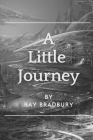 A Little Journey: Original Classics and Annotated Cover Image