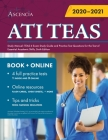 ATI TEAS Study Manual: TEAS 6 Exam Study Guide and Practice Test Questions for the Test of Essential Academic Skills, Sixth Edition Cover Image