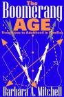 The Boomerang Age: Transitions to Adulthood in Families Cover Image