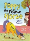 Poppy the Police Horse: Fables from the Stables Book 4 Cover Image