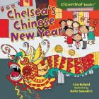 Chelsea's Chinese New Year (Cloverleaf Books: Holidays and Special Days) Cover Image