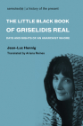 The Little Black Book of Grisélidis Réal: Days and Nights of an Anarchist Whore (Semiotext(e) / Native Agents) Cover Image
