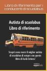 Libro di riferimento per i conducenti di scuolabus Cover Image