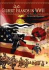The Gilbert Islands in World War Two Cover Image