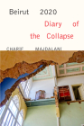 Beirut 2020: Diary of the Collapse Cover Image