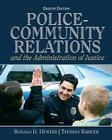 Police-Community Relations and the Administration of Justice Cover Image