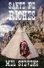Santa Fe Riches Cover Image