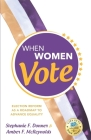 When Women Vote: Election Reform as a Roadmap to Advance Equality Cover Image