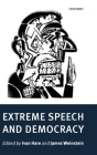 Extreme Speech and Democracy Cover Image