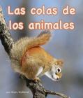 Las Colas de Los Animales (Animal Tails) Cover Image