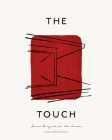 The Touch: Spaces Designed for the Senses Cover Image