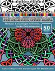 Malbucher fur Erwachsene Keltisches Mandala: Mandalas & Malvorlagen mit Formen, die den Geist entspannen Kunsttherapie mit Malvorlagen fur Erwachsene Cover Image