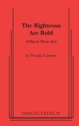 The Righteous Are Bold Cover Image