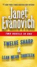 Twelve Sharp & Lean Mean Thirteen: Two Novels in One (Stephanie Plum Novels) Cover Image