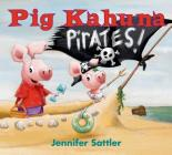 Pig Kahuna Pirates! Cover Image