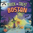 Trick or Treat in Boston: A Halloween Adventure Through Beantown Cover Image