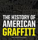 The History of American Graffiti Cover Image