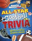 All-Star Goofball Trivia: Weird and Wild Sports Trivia (Sports Illustrated Kids) Cover Image