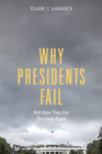 Why Presidents Fail and How They Can Succeed Again Cover Image