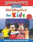 Birnbaum's 2017 Walt Disney World For Kids: The Official Guide (Birnbaum Guides) Cover Image