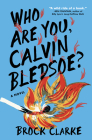Who Are You, Calvin Bledsoe?: A Novel Cover Image
