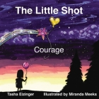 The Little Shot: Courage Cover Image