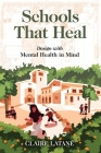 Schools That Heal: Design with Mental Health in Mind Cover Image