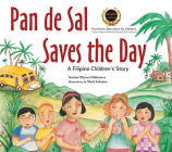 Pan de Sal Saves the Day: A Filipino Children's Story Cover Image