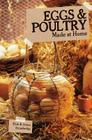 Eggs and Poultry (Made at Home) Cover Image