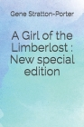 A Girl of the Limberlost: New special edition Cover Image