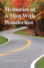 Memories of A Man With Wanderlust Cover Image