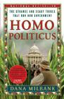 Homo Politicus: The Strange and Scary Tribes That Run Our Government Cover Image